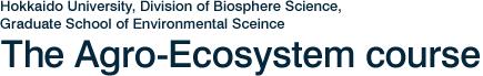Hokkaido University, Graduate School of Environmental Science, The Agro-Ecosystem course